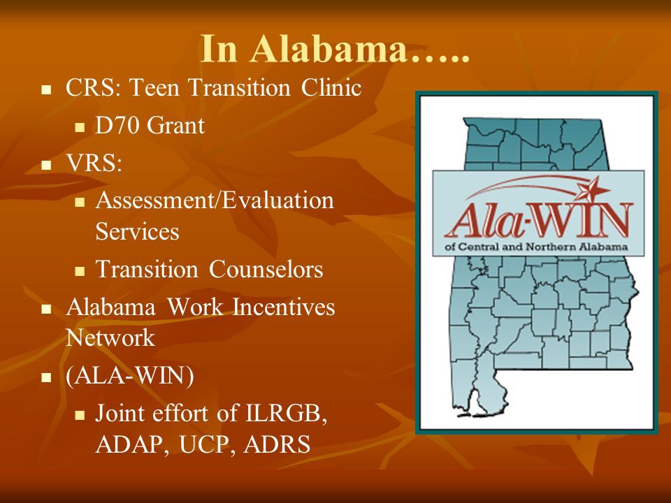 In Alabama….. CRS: Teen Transition Clinic D70 Grant VRS: