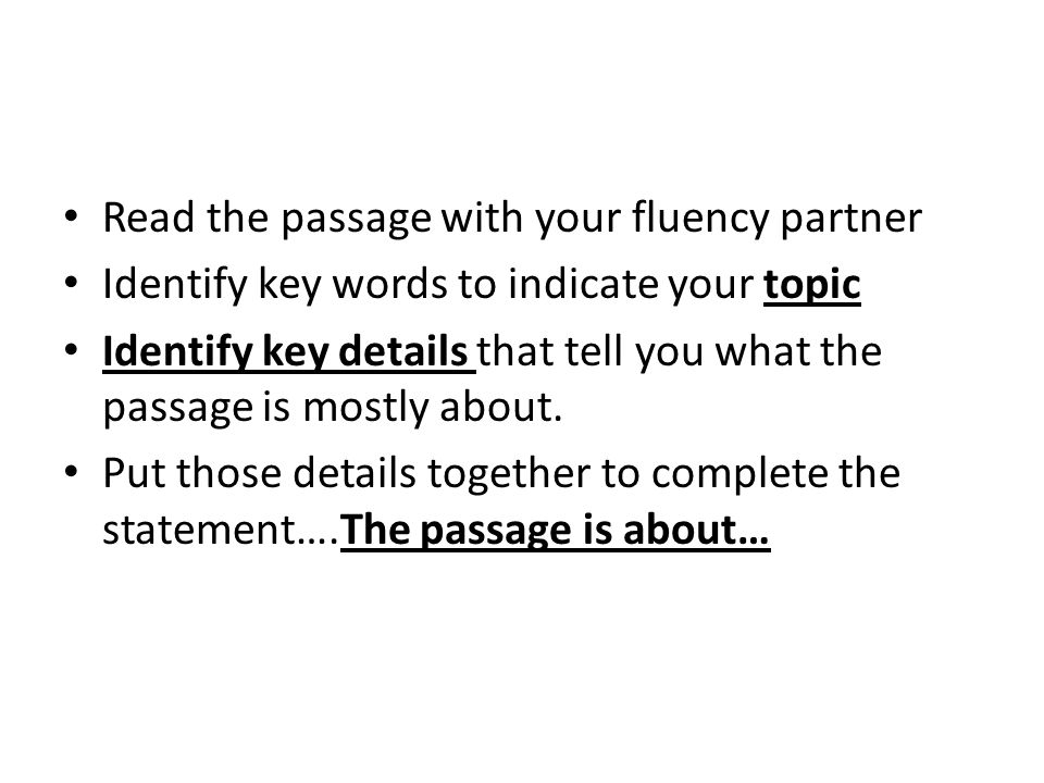 Read the passage with your fluency partner