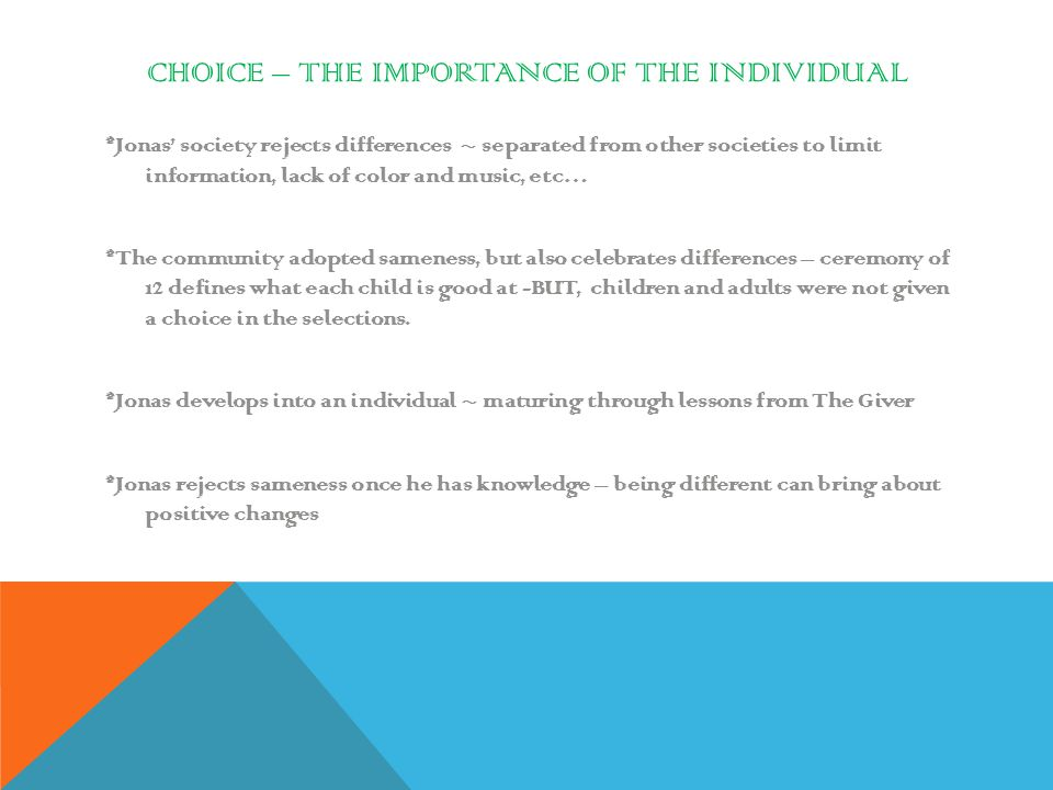 Choice – The Importance of the Individual
