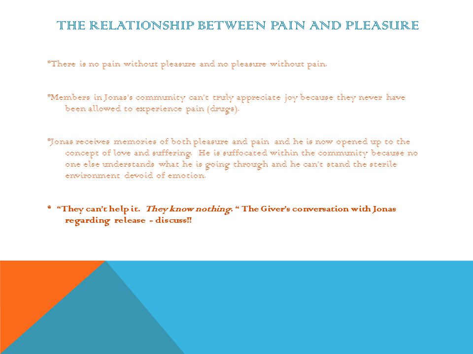 The Relationship Between Pain and pleasure