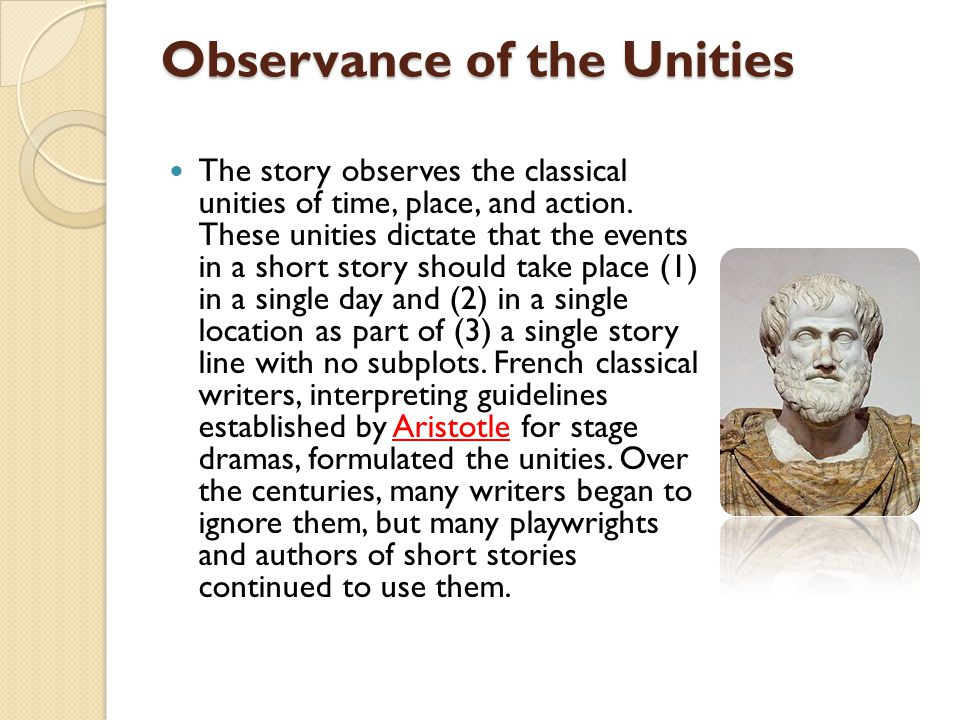 Observance of the Unities