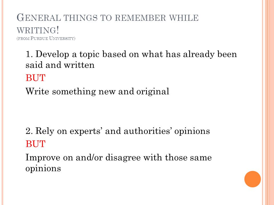 General things to remember while writing! (from Purdue University)