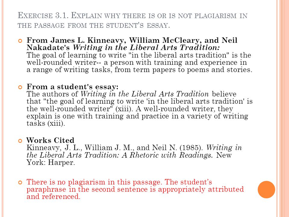 Exercise 3.1. Explain why there is or is not plagiarism in the passage from the student s essay.