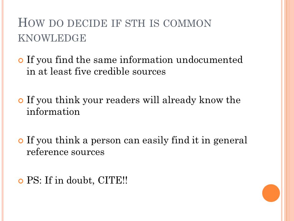 How do decide if sth is common knowledge