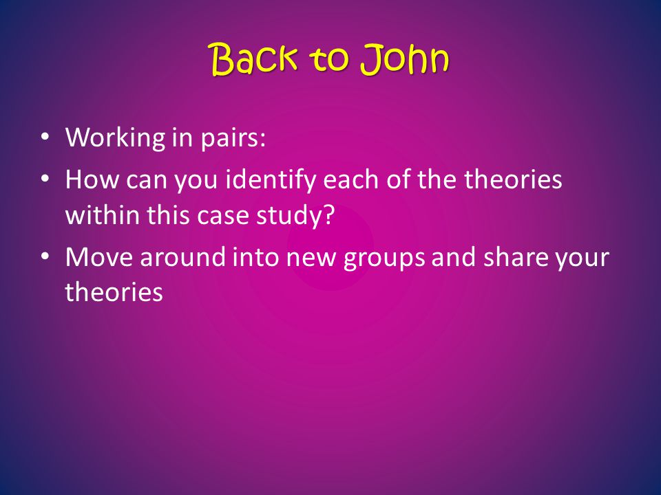 Back to John Working in pairs: