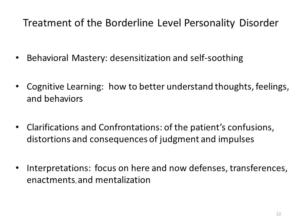 Treatment of the Borderline Level Personality Disorder