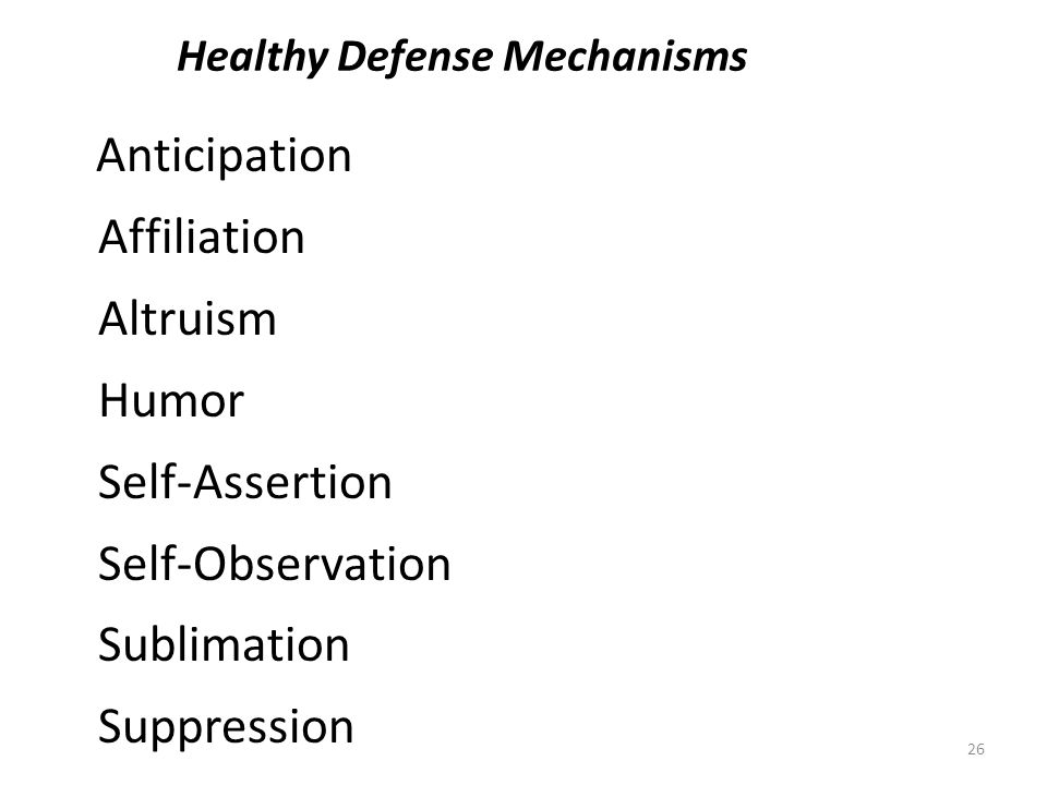 Healthy Defense Mechanisms