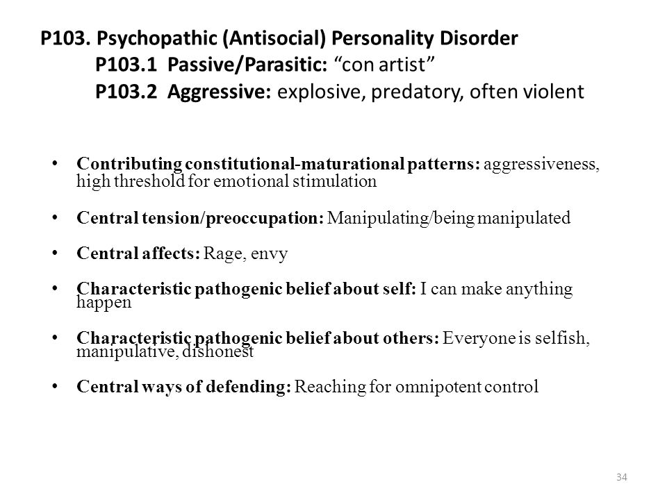 P103. Psychopathic (Antisocial) Personality Disorder P103