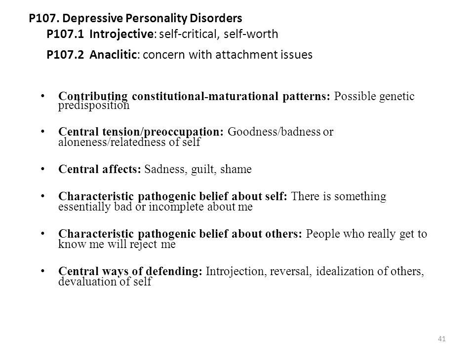 P107. Depressive Personality Disorders P107