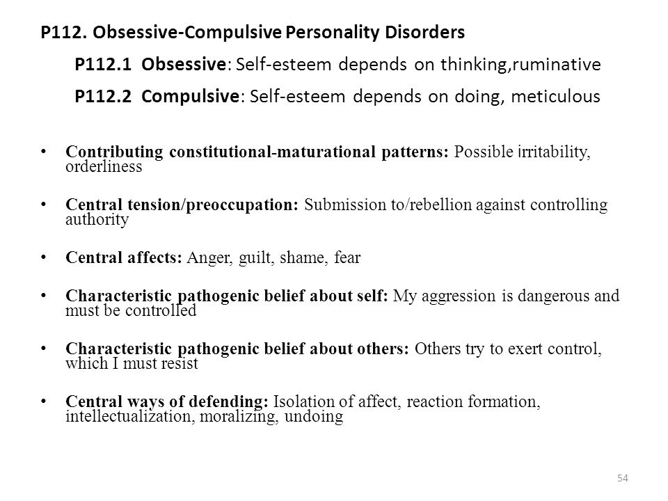 P112. Obsessive-Compulsive Personality Disorders P112