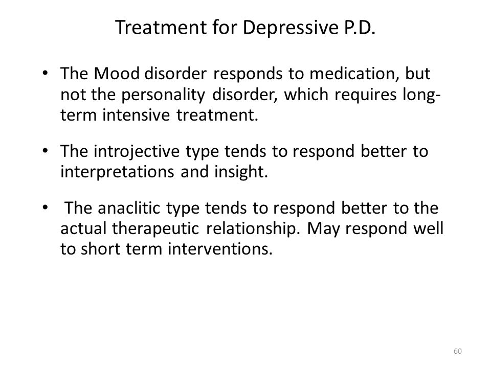 Treatment for Depressive P.D.