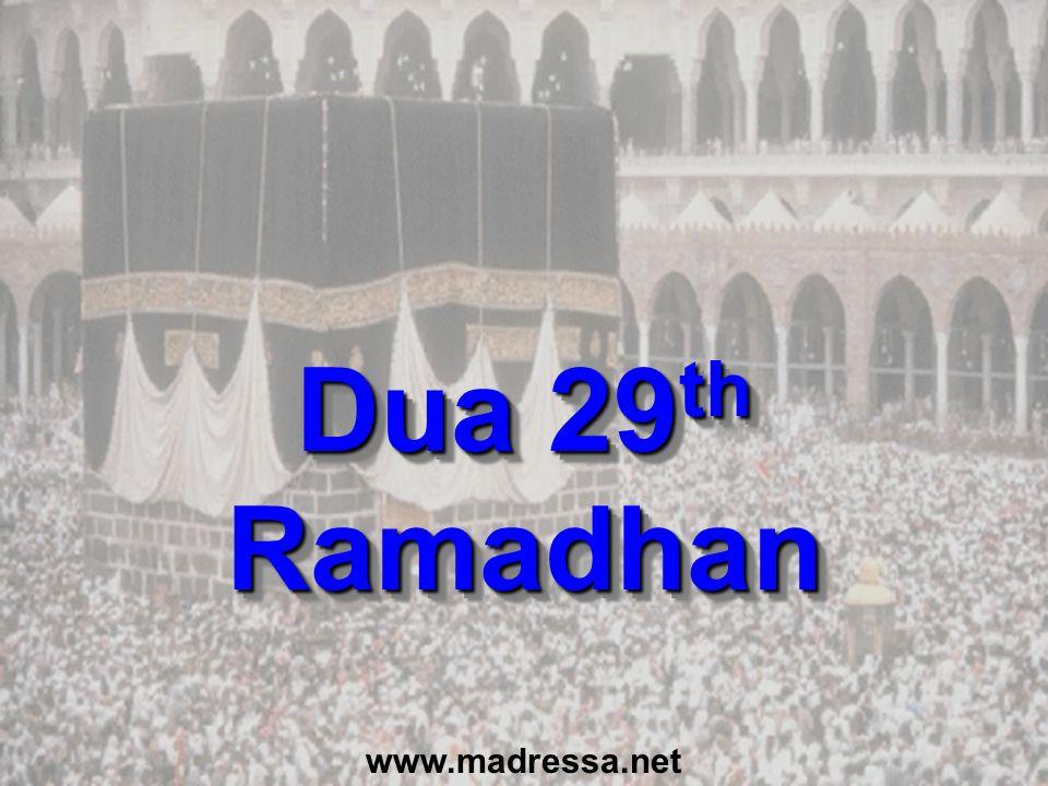 Dua 29th Ramadhan www.madressa.net