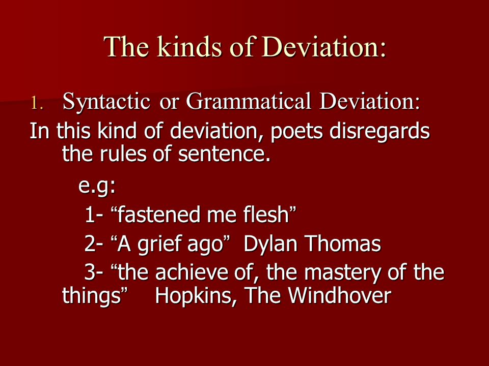 The kinds of Deviation: