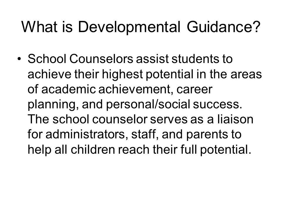 What is Developmental Guidance