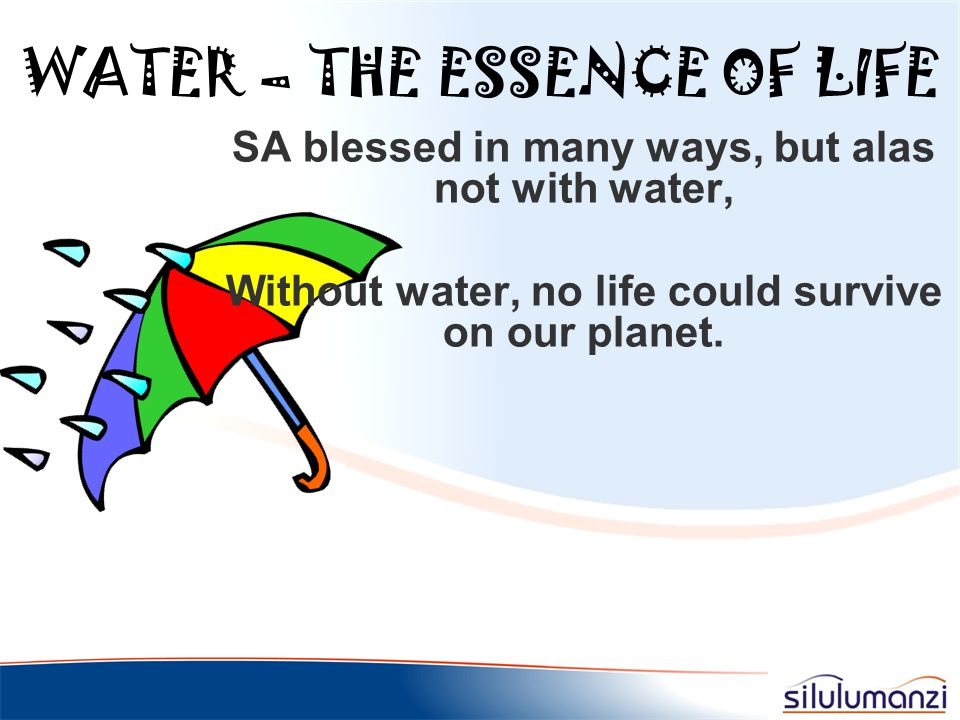 WATER – THE ESSENCE OF LIFE