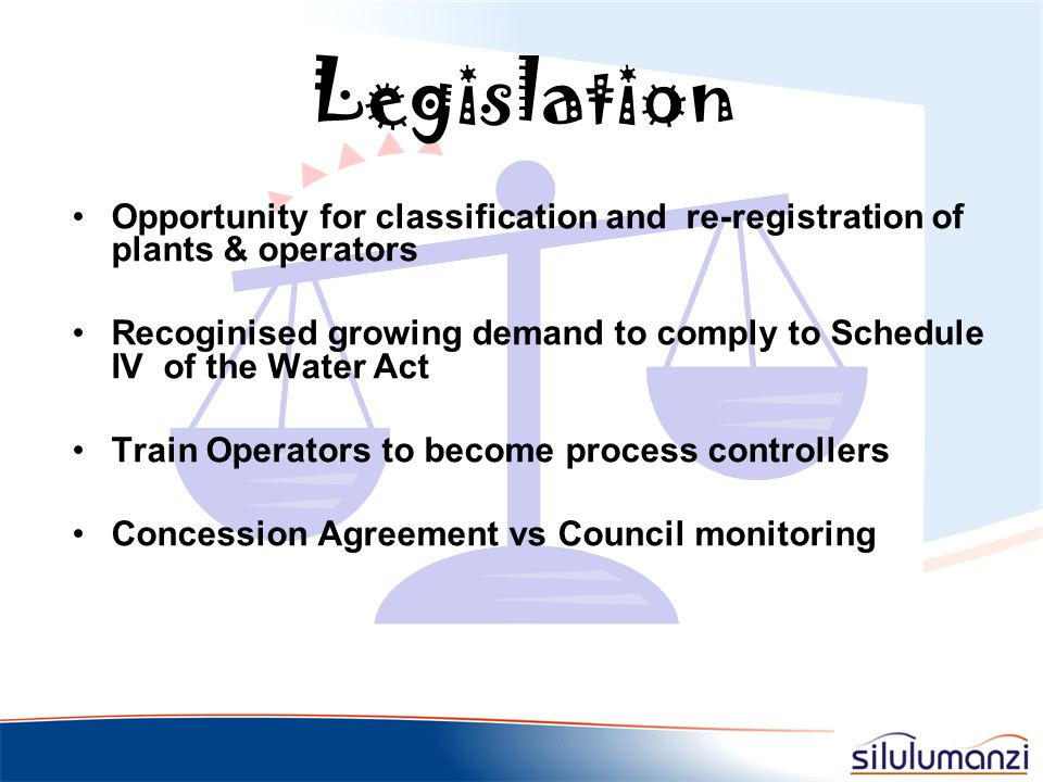 Legislation Opportunity for classification and re-registration of plants & operators.