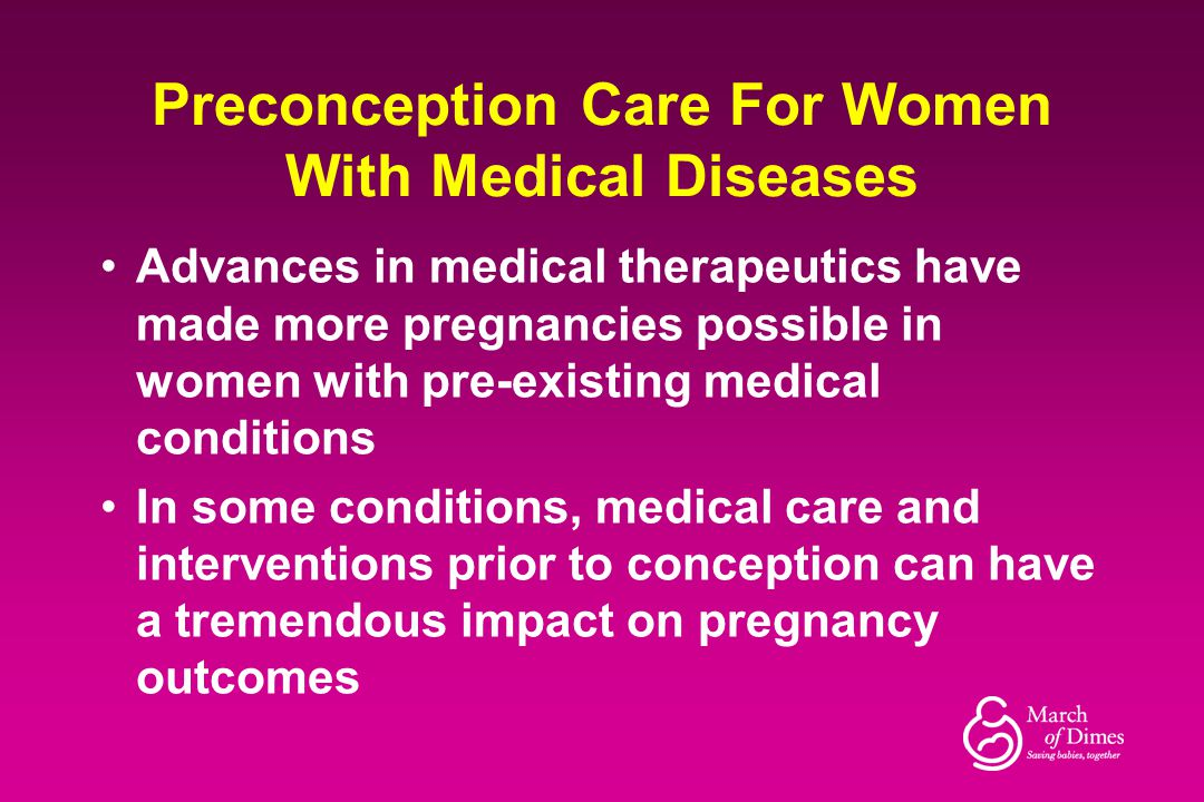 Preconception Care For Women With Medical Diseases