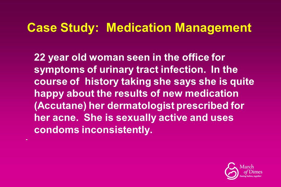 Case Study: Medication Management