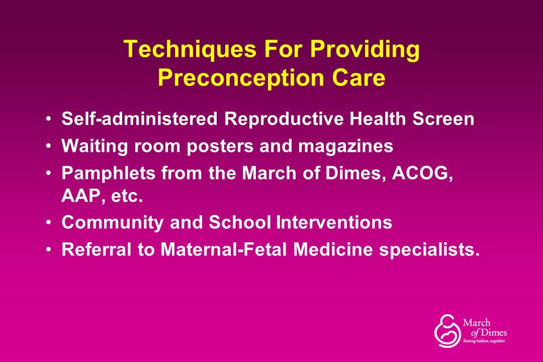 Techniques For Providing Preconception Care