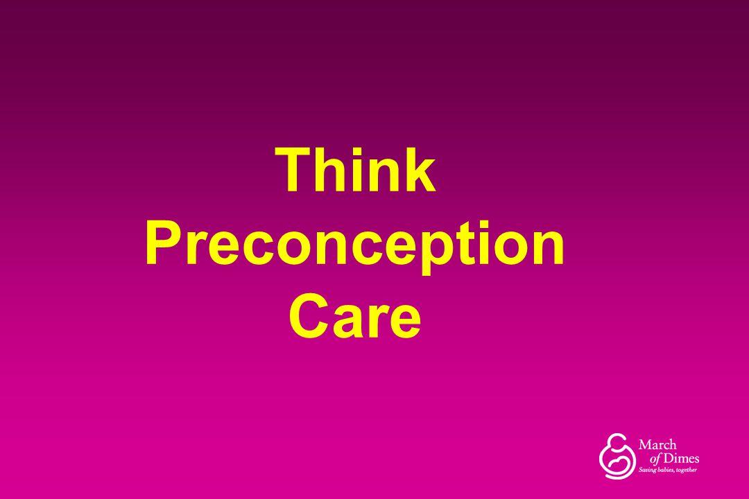 Think Preconception Care