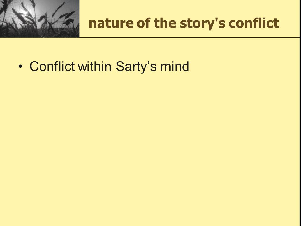 nature of the story s conflict