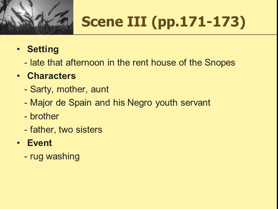 Scene III (pp.171-173) Setting