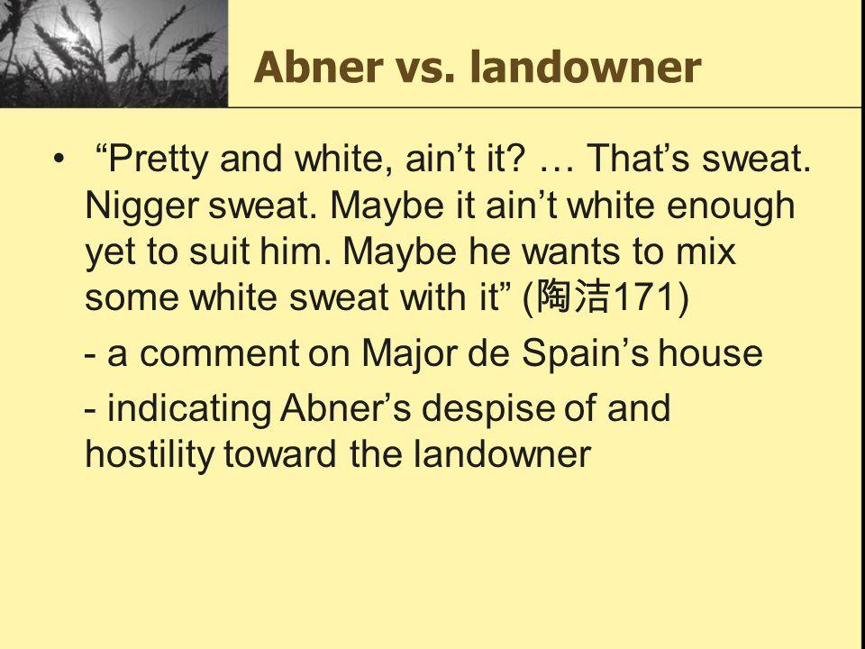 Abner vs. landowner