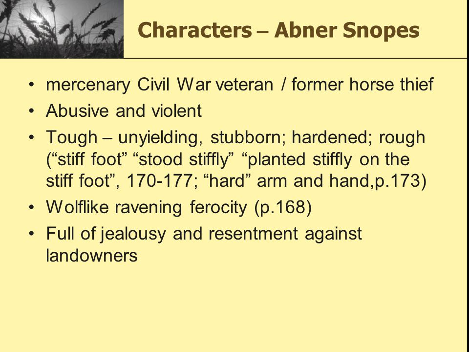 Characters – Abner Snopes