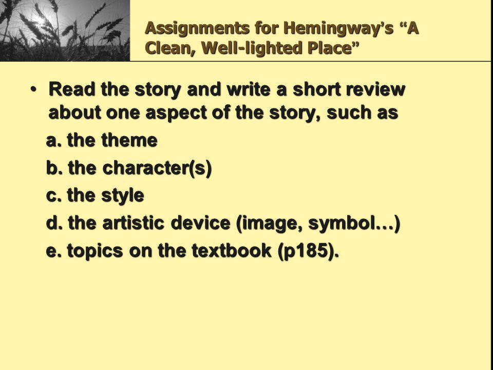 Assignments for Hemingway's A Clean, Well-lighted Place