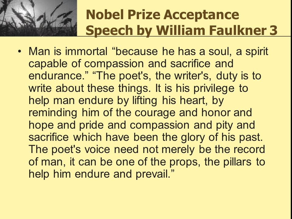 Nobel Prize Acceptance Speech by William Faulkner 3