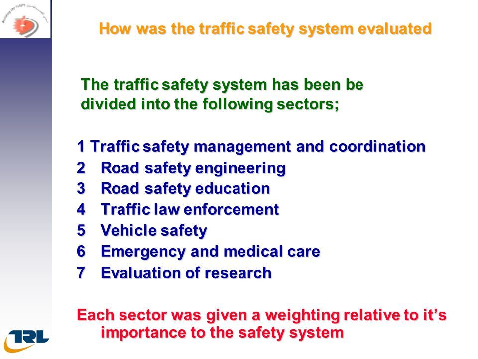 How was the traffic safety system evaluated