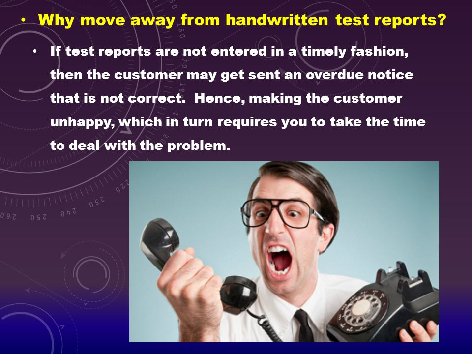 Why move away from handwritten test reports