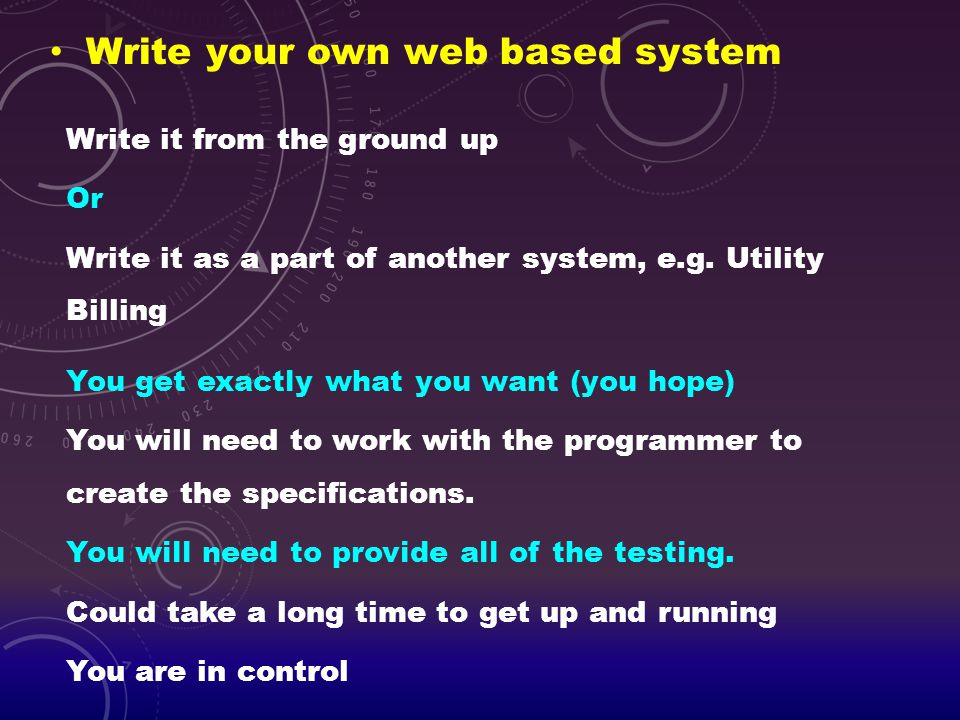 Write your own web based system
