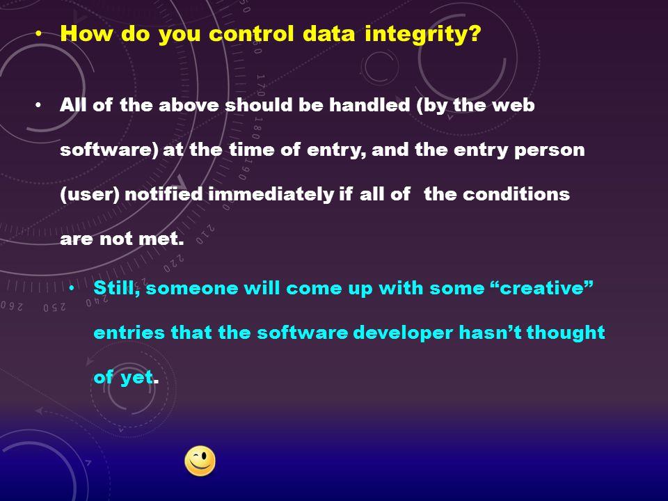 How do you control data integrity
