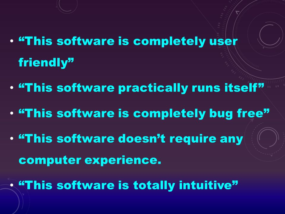 This software is completely user friendly