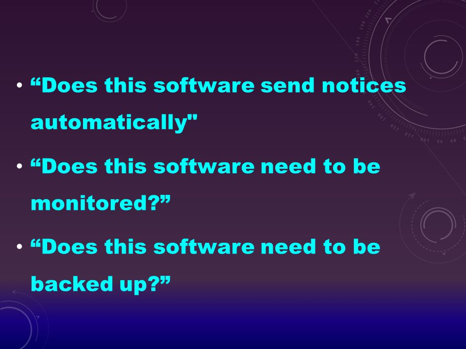 Does this software send notices automatically