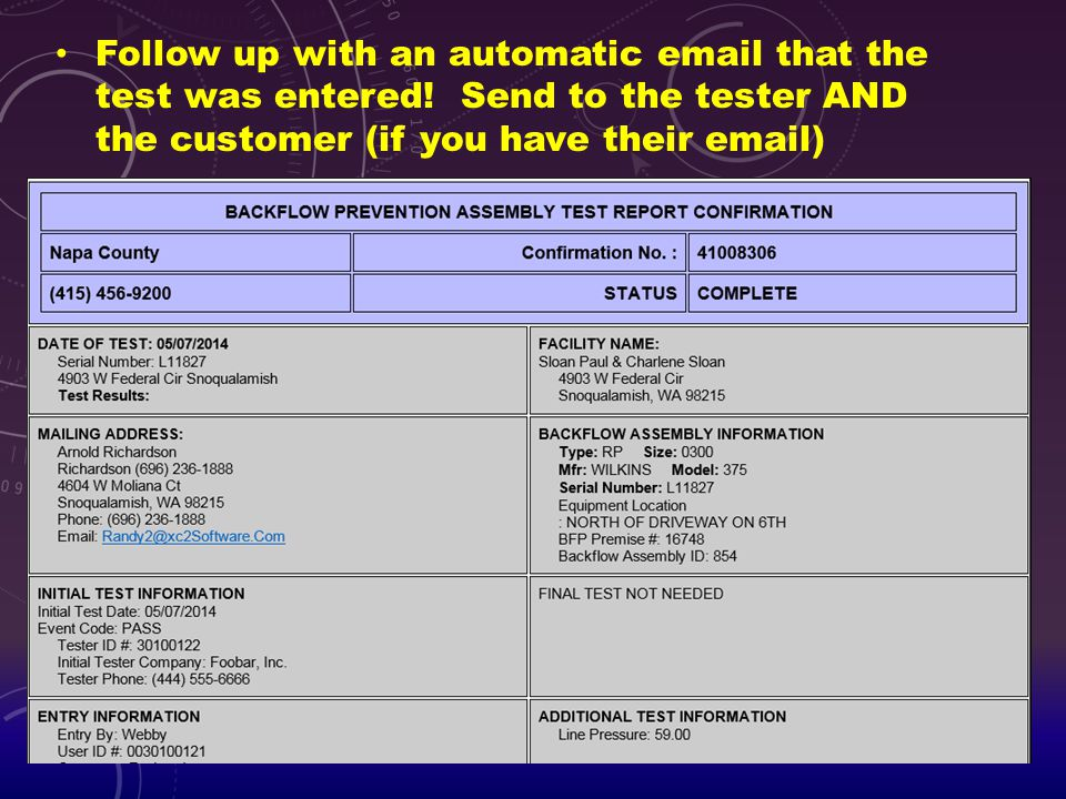 Follow up with an automatic email that the test was entered