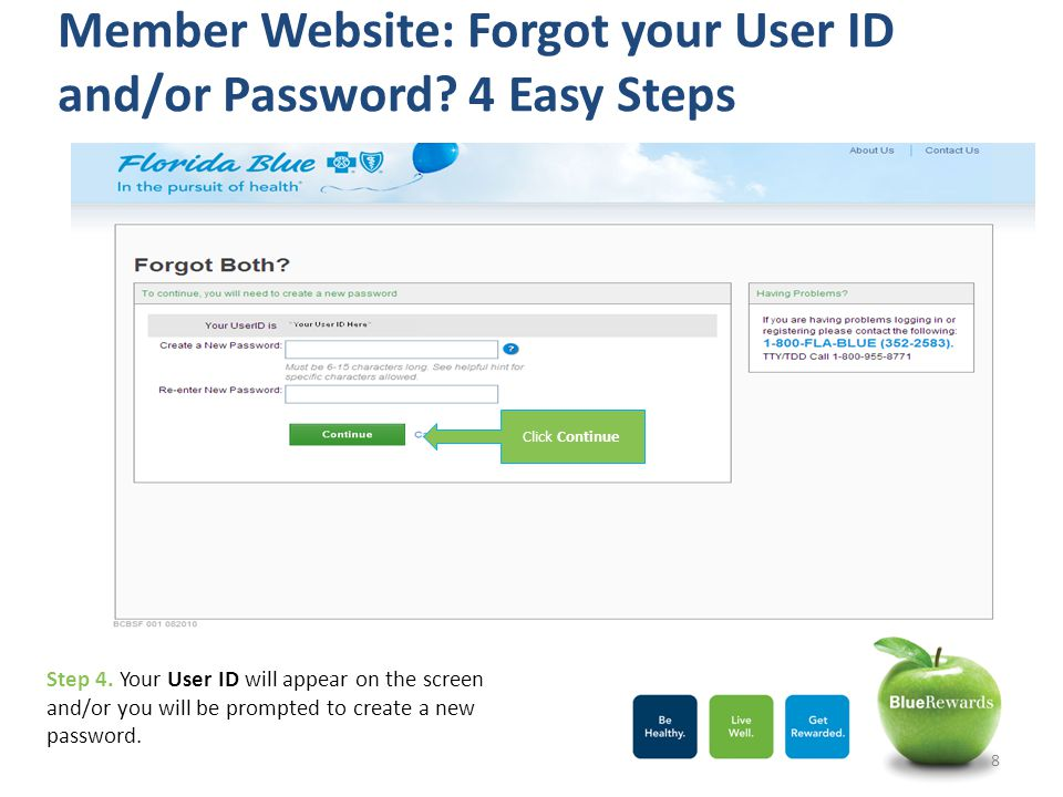 Member Website: Forgot your User ID and/or Password 4 Easy Steps