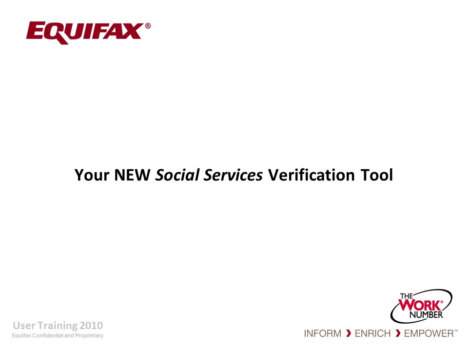Your NEW Social Services Verification Tool
