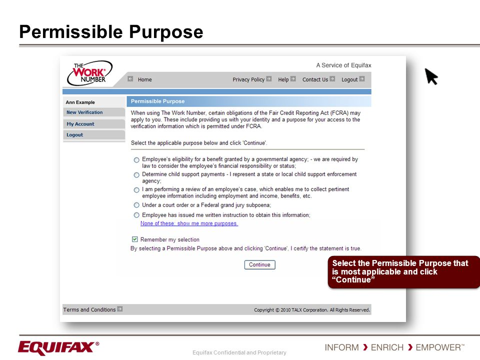 Permissible Purpose Select the Permissible Purpose that is most applicable and click Continue