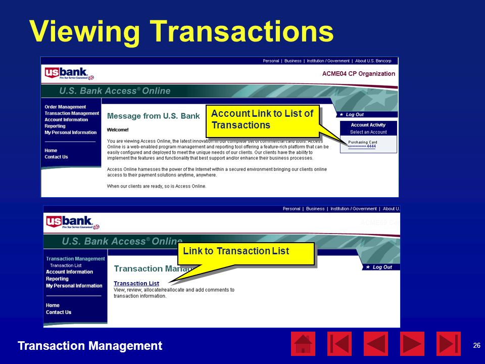 Viewing Transactions Transaction Management