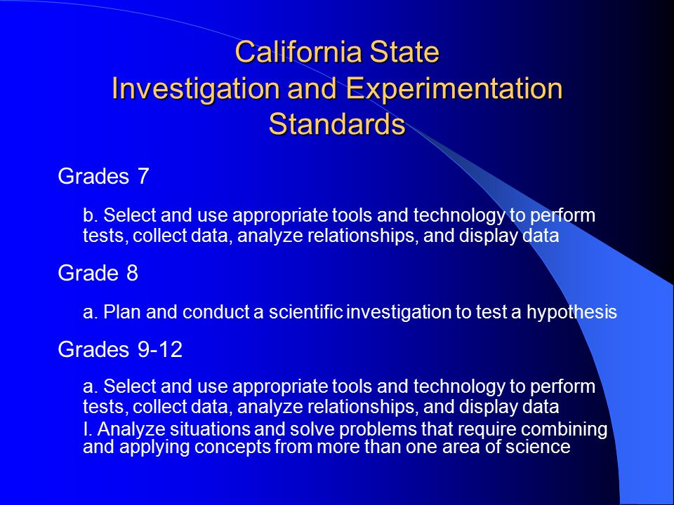 California State Investigation and Experimentation Standards