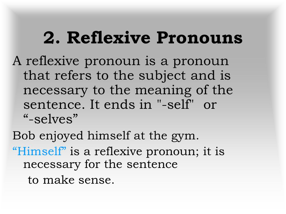 2. Reflexive Pronouns