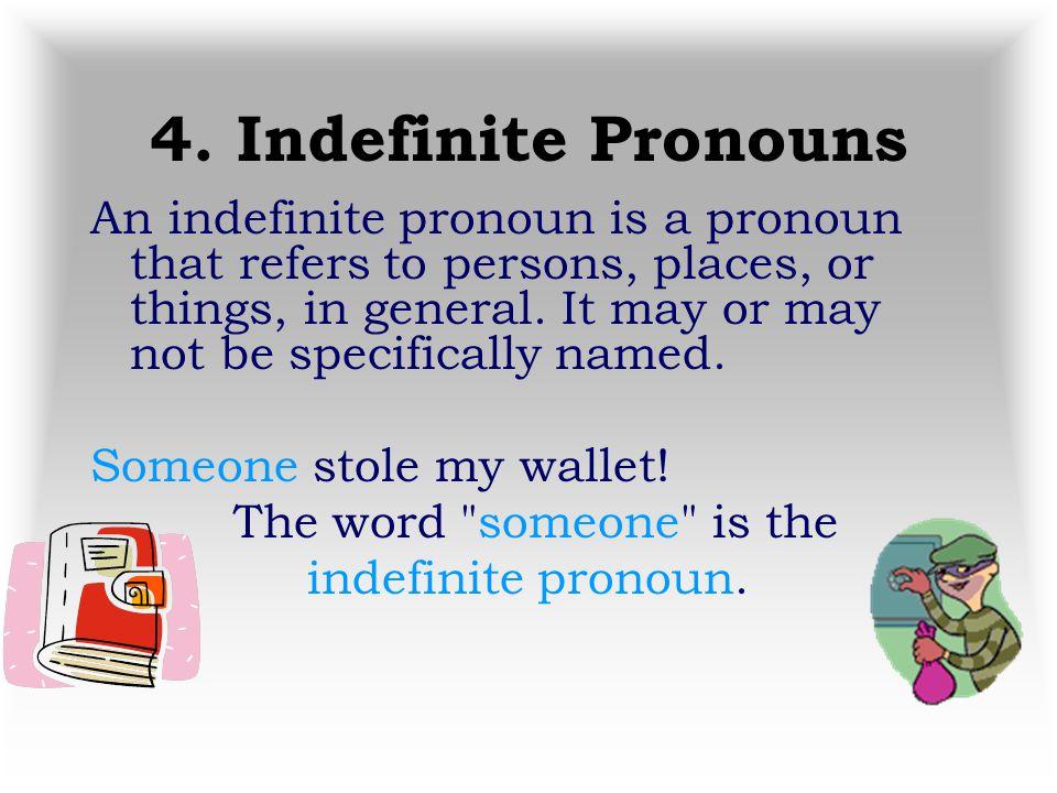 4. Indefinite Pronouns