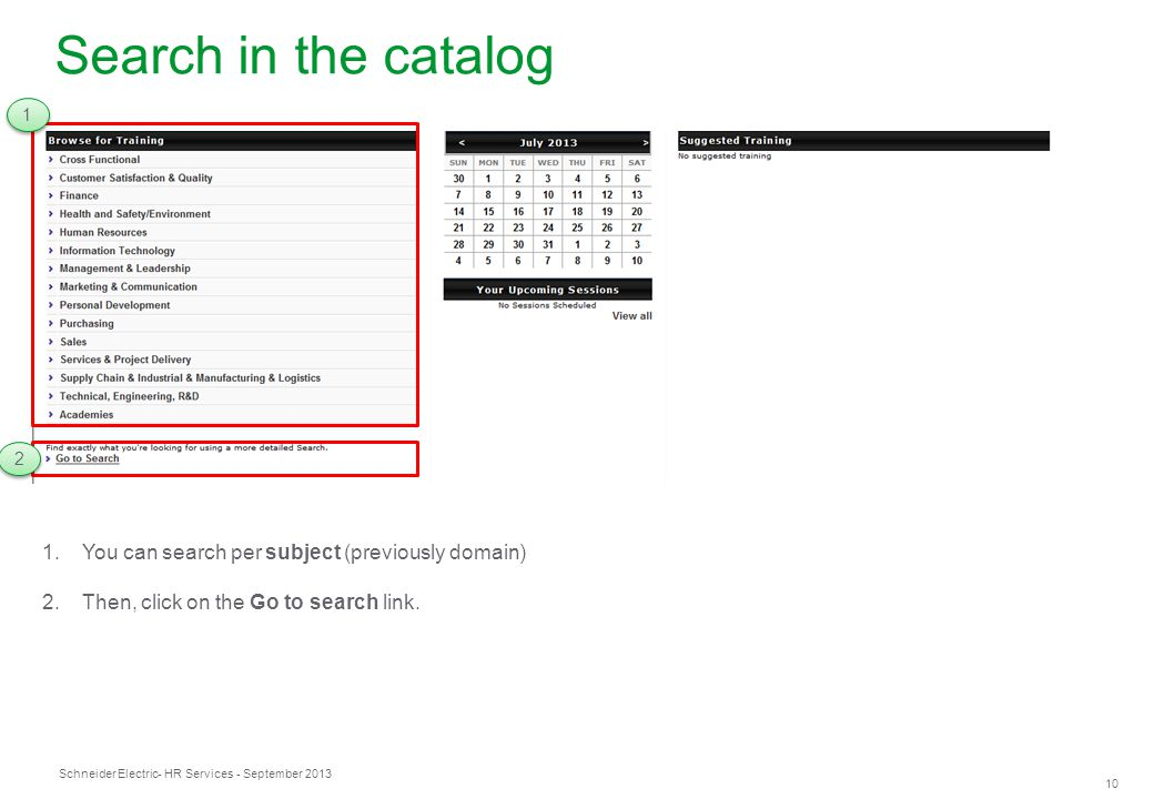 Search in the catalog You can search per subject (previously domain)