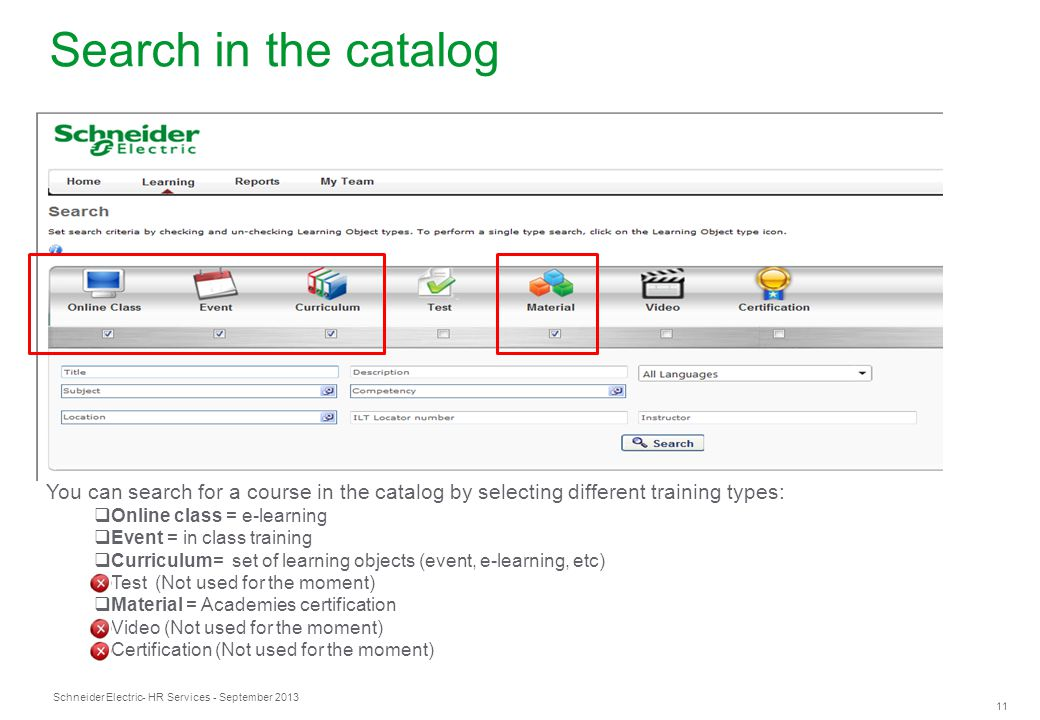 Search in the catalog You can search for a course in the catalog by selecting different training types: