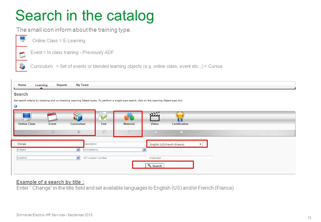 Search in the catalog The small icon inform about the training type.