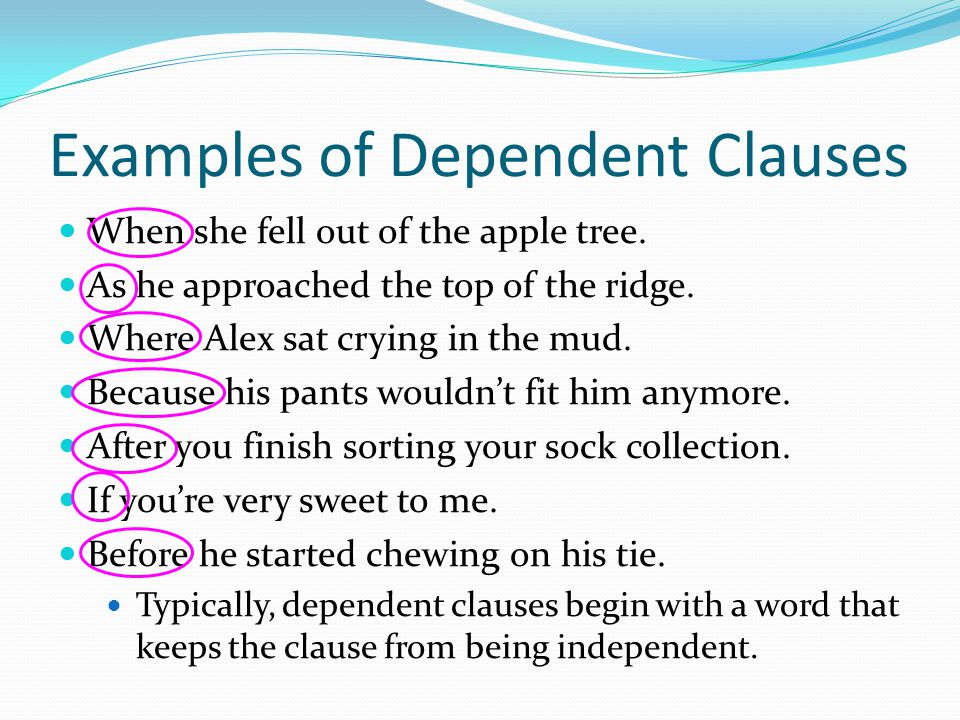 Examples of Dependent Clauses
