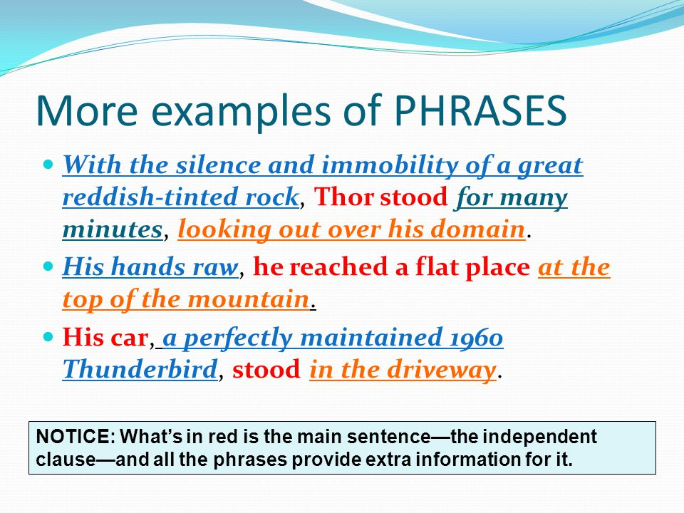 More examples of PHRASES