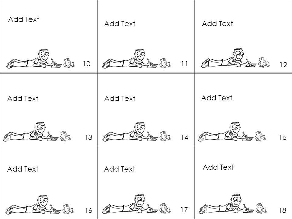 Add Text Add Text. Add Text. 10. 11. 12. Add Text. Add Text. Add Text. 13. 14. 15. Add Text.
